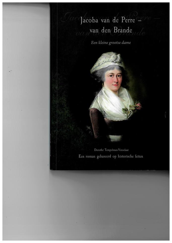 Cover van historische roman Jacoba van de Perre - van den Brande door Dorothé Tempelman-Venselaar