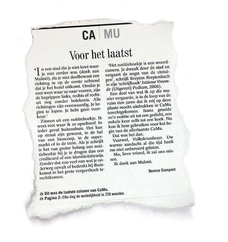 Van 2 januari 1996 tot en met 10 juli 2006 schreef Campert samen met zijn goede vriend Jan Mulder om beurten de column CaMu op de voorpagina van de krant. Dit is de laatste CaMu. Beeld de Volkskrant