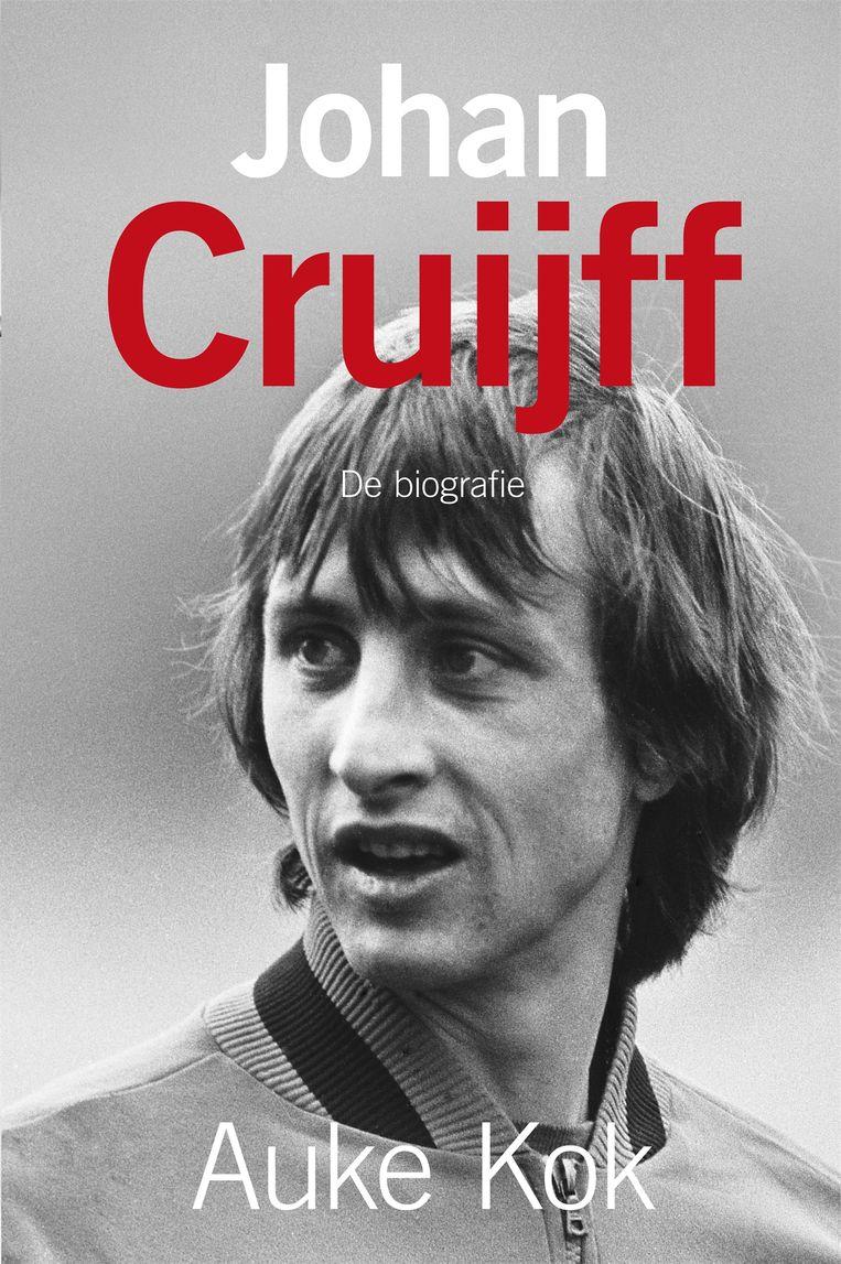 'Johan Cruijff. De biografie', door Auke Kok Beeld Uitgeverij Hollands Diep
