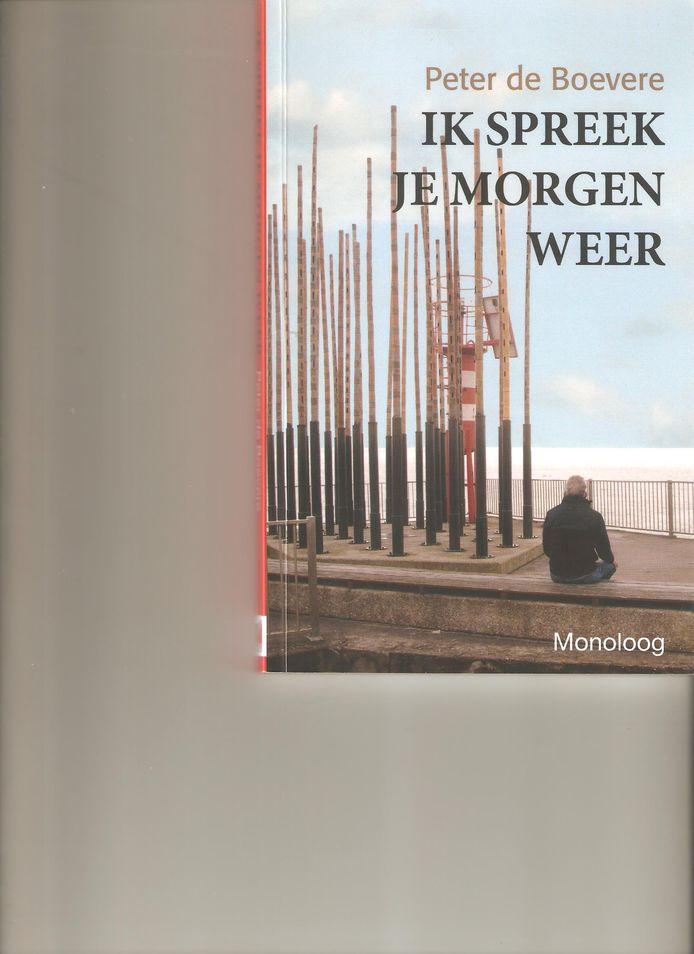 cover Peter de Boevere: Ik spreek je morgen weer