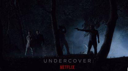 'Undercover' wordt de eerste Belgisch-Nederlandse coproductie van Netflix