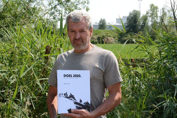 Jan Creve bundelde twee decennia actievoeren in het boek 'Doel 2020. Het gevecht om Doel en de polder'.