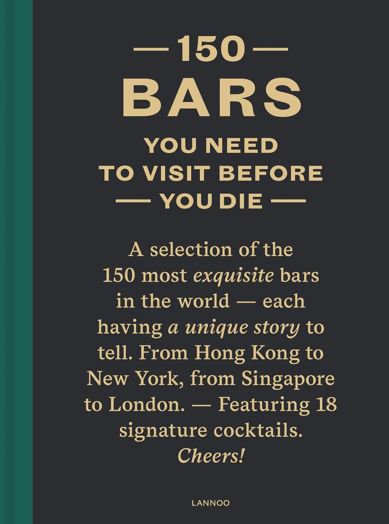 '150 bars you need to visit', uitgeverij Lannoo, € 24,99 in de boekhandel
