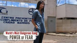 World's Most Dangerous Gang: Power of Fear