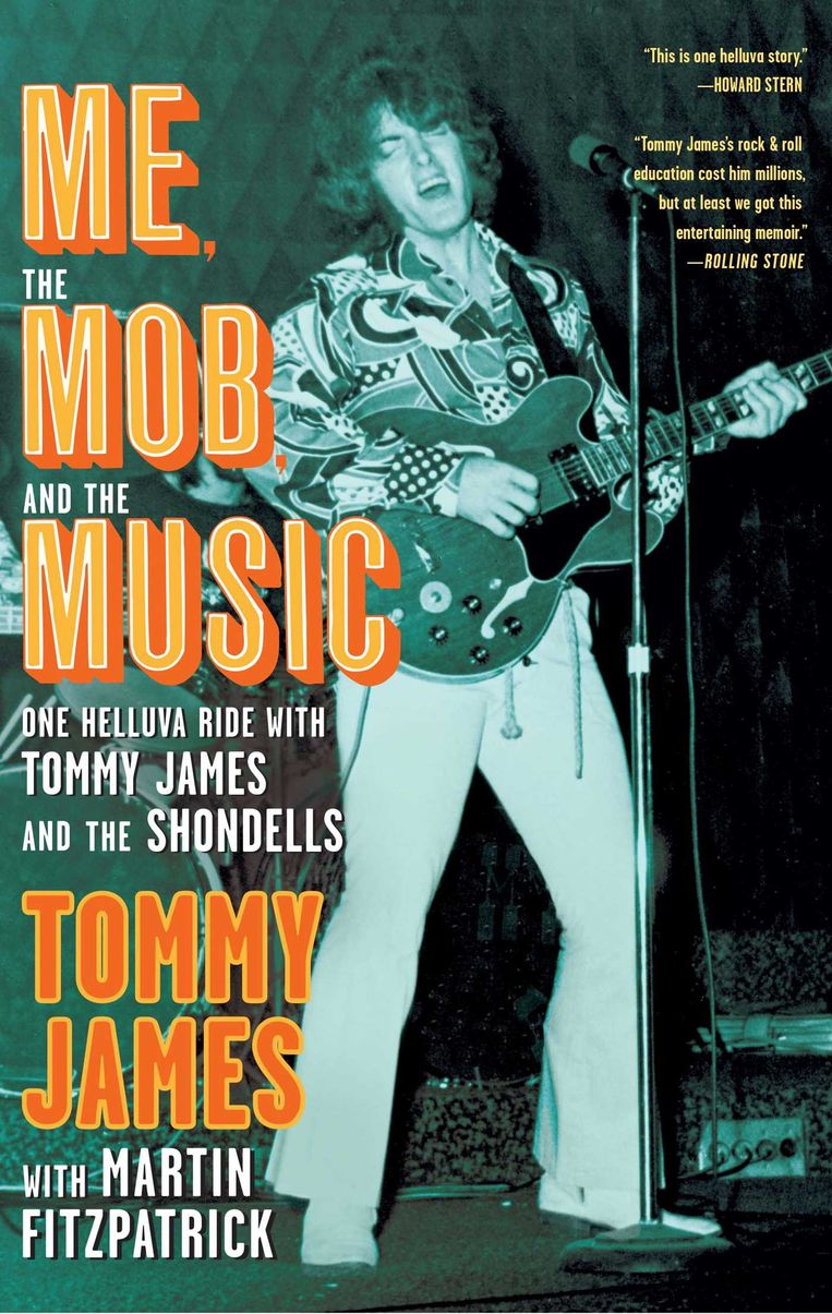Me, The Mob and The Music van Tommy James.  Beeld Tom Zaunbr000