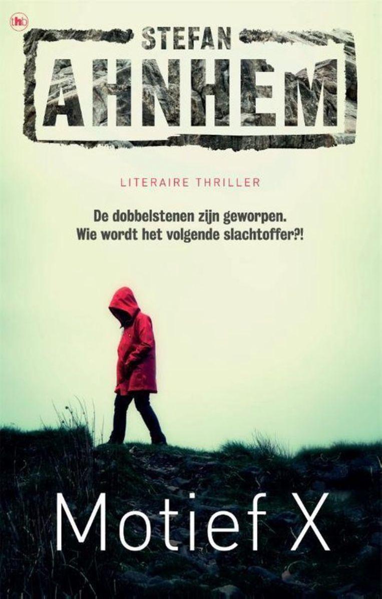 Stefan Ahnhem, Motief X. Vertaald door Tineke Jorissen-Wedzingaj, €22,99 528  blz. Beeld