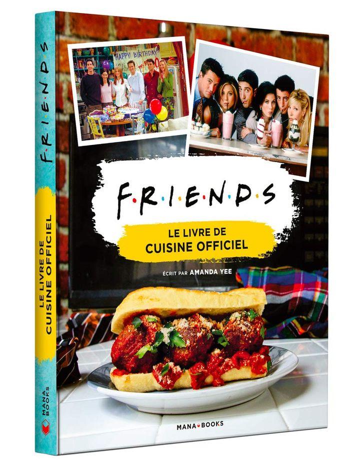 """Le livre de cuisine de """"Friends""""."""