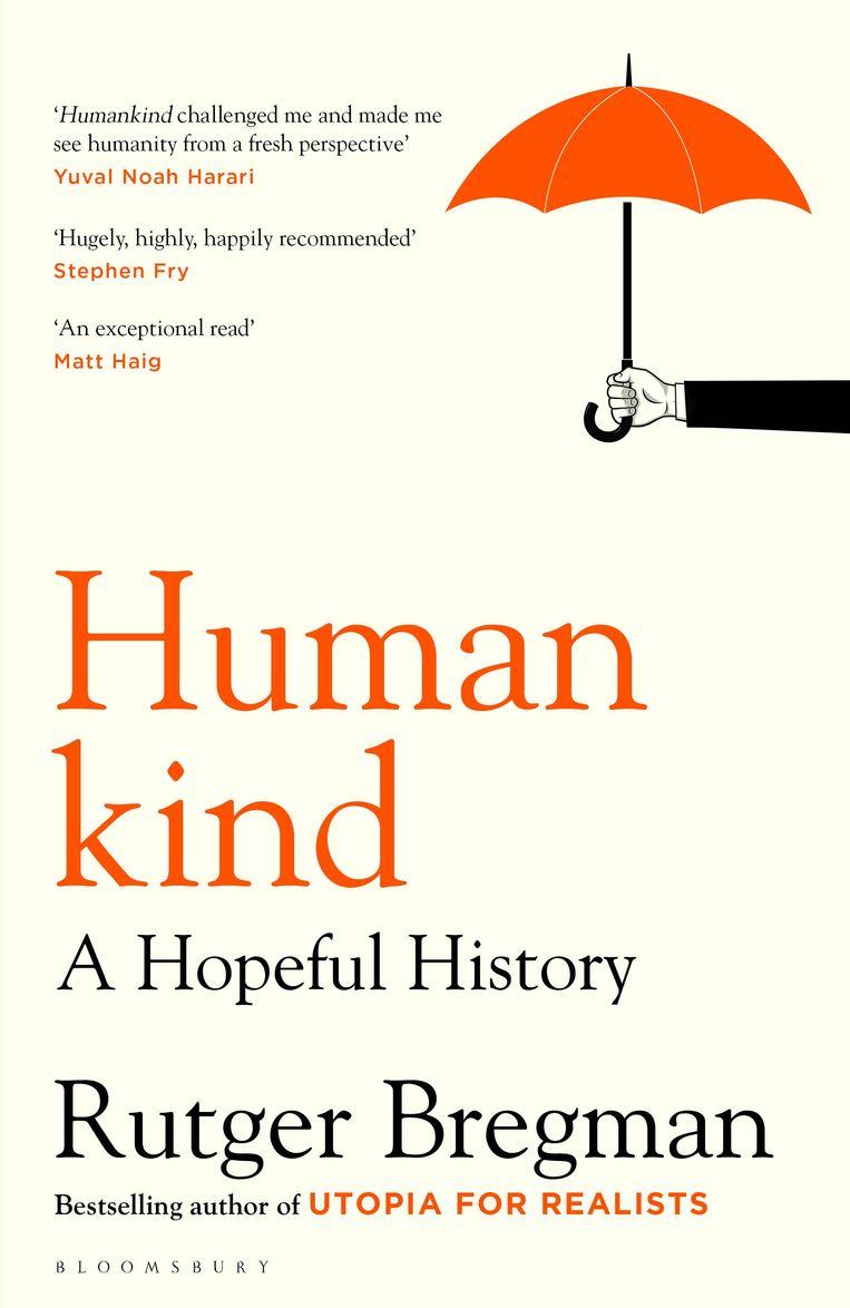 Rutger Bregman: Humankind (Bloomsbury, 2020). Beeld Bloomsbury