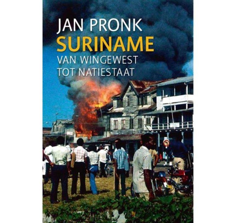 Jan Pronk - Suriname, van wingewest tot natiestaat LM Publishers €29,50, 560 blz. Beeld