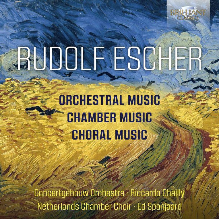 Rudolf Escher - Orchestral Music, Chamber Music, Choral Music (Brilliant Classics) Beeld