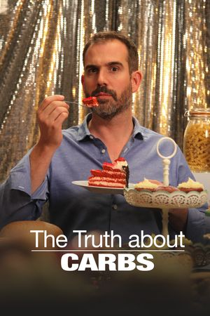 The Truth About... Carbs