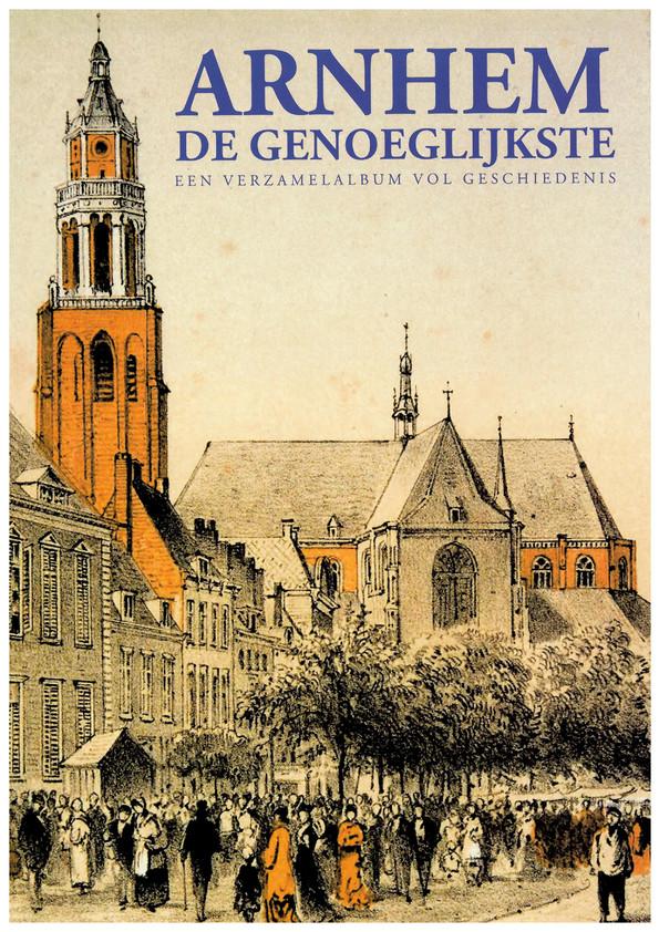 De voorkant van het plaatjesboek 'Arnhem de Genoeglijkste'