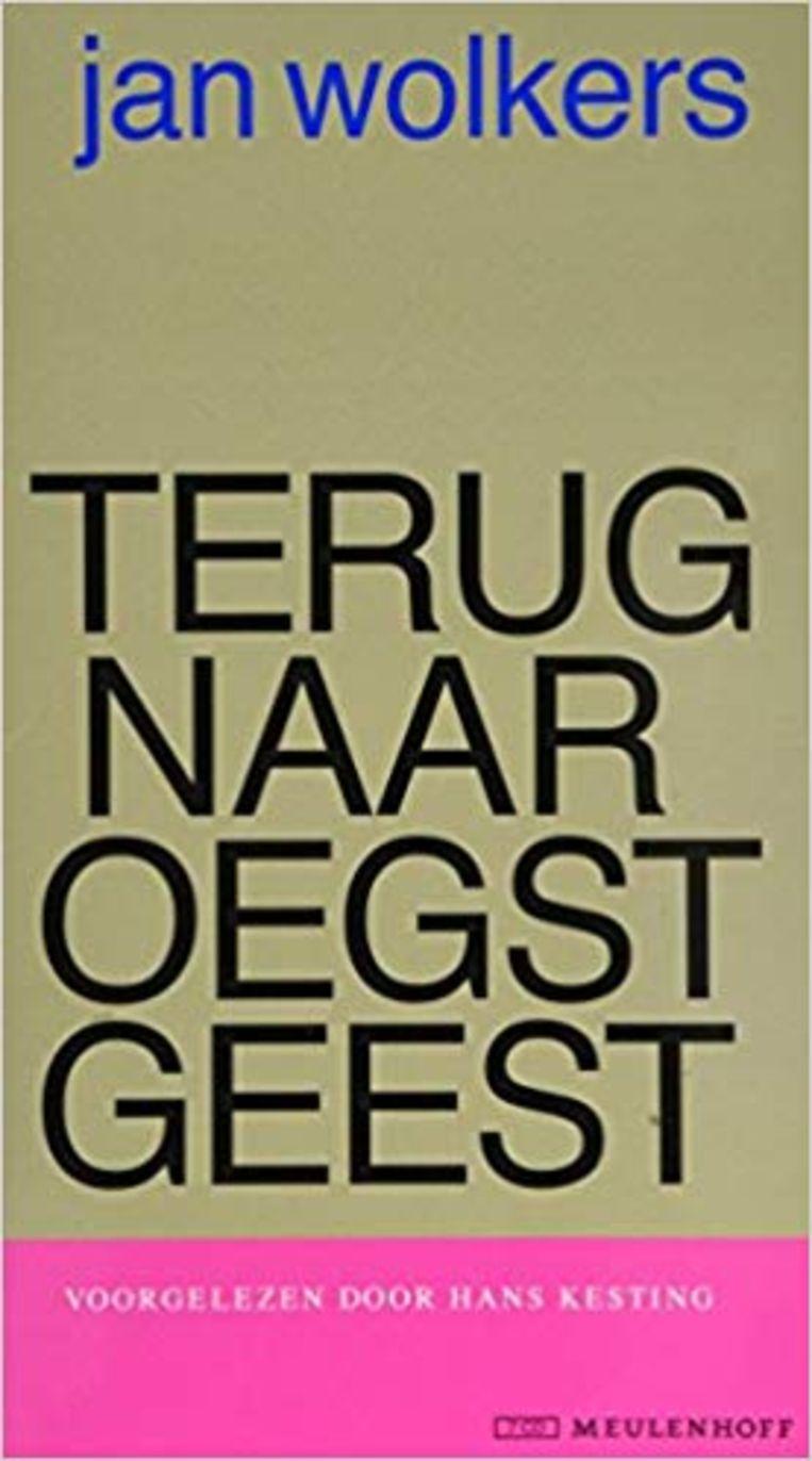 Jan Wolkers: Terug naar Oegstgeest. Beeld Meulenhoff