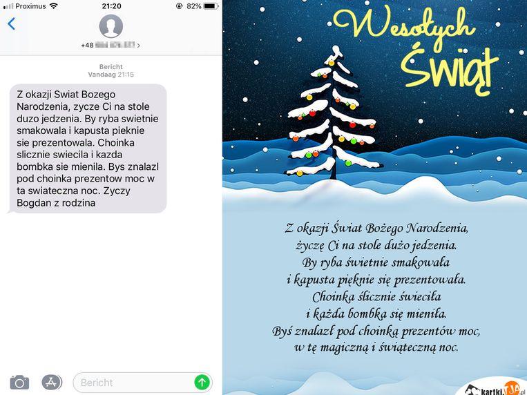 Het berichtje dat het slachtoffer ontving blijkt een standaard kerstwens te zijn in Polen.