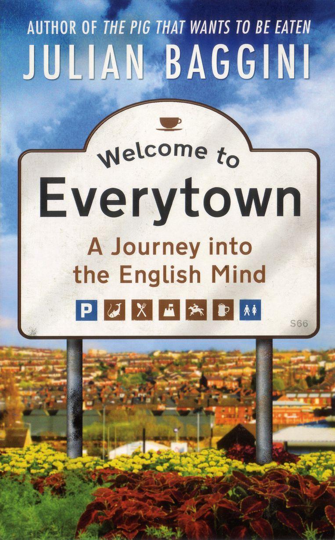 Boek: Welcome to Everytown, Julian Baggini Beeld
