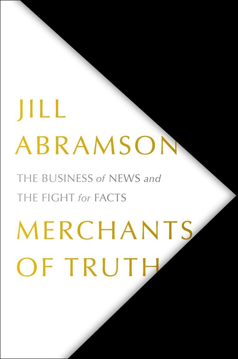 Jill Abramson: Merchants of Truth Beeld