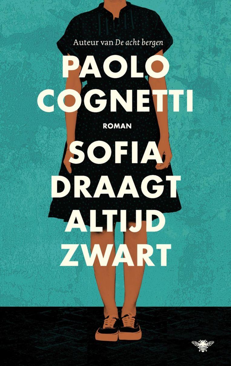 Paolo Cognetti: Sofia draagt altijd zwart.  Uit het Italiaans vertaald door Yond Boeke en Patty Krone.  De Bezige Bij, €19,99 Beeld