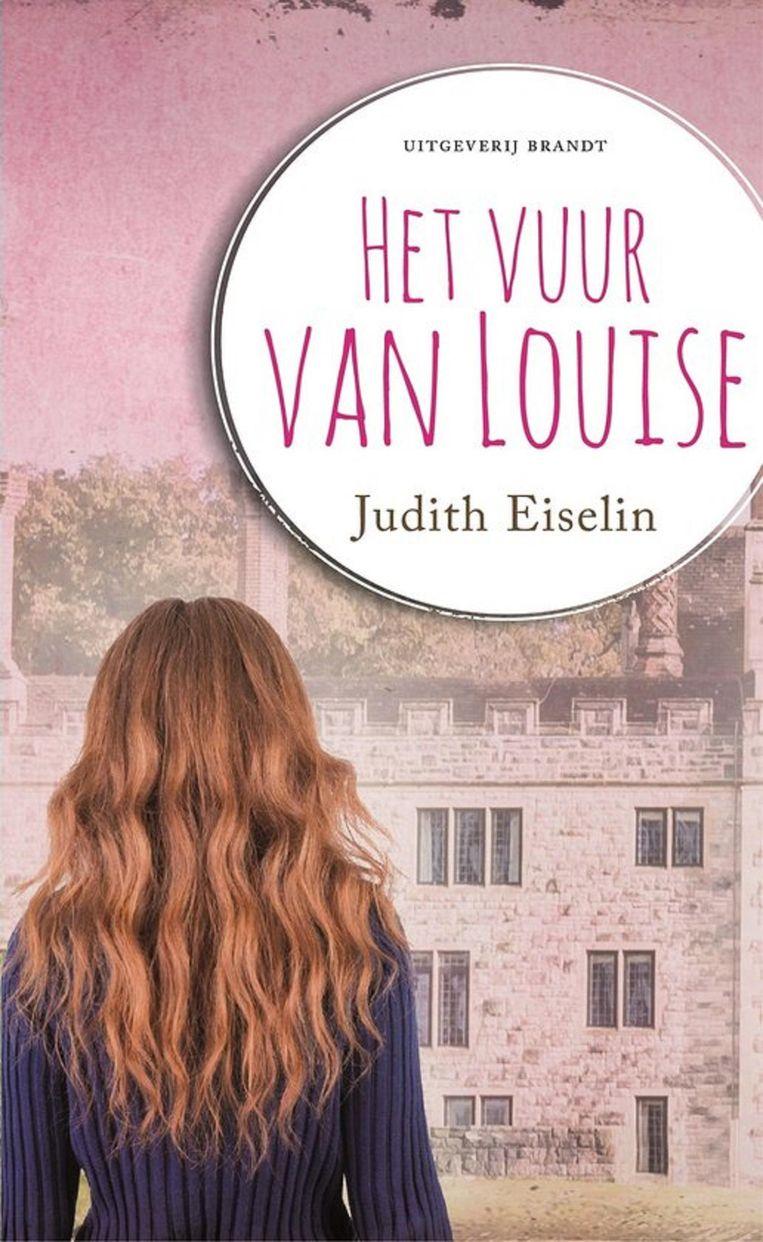 Judith Eiselin - Het vuur van Louise Beeld