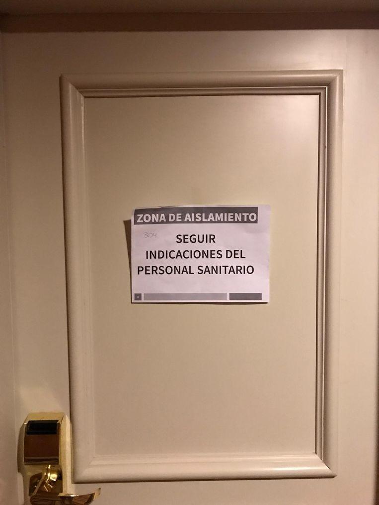 Overal in het hotel vind je deuren met 'zona de aislamiento' (geïsoleerde zone).