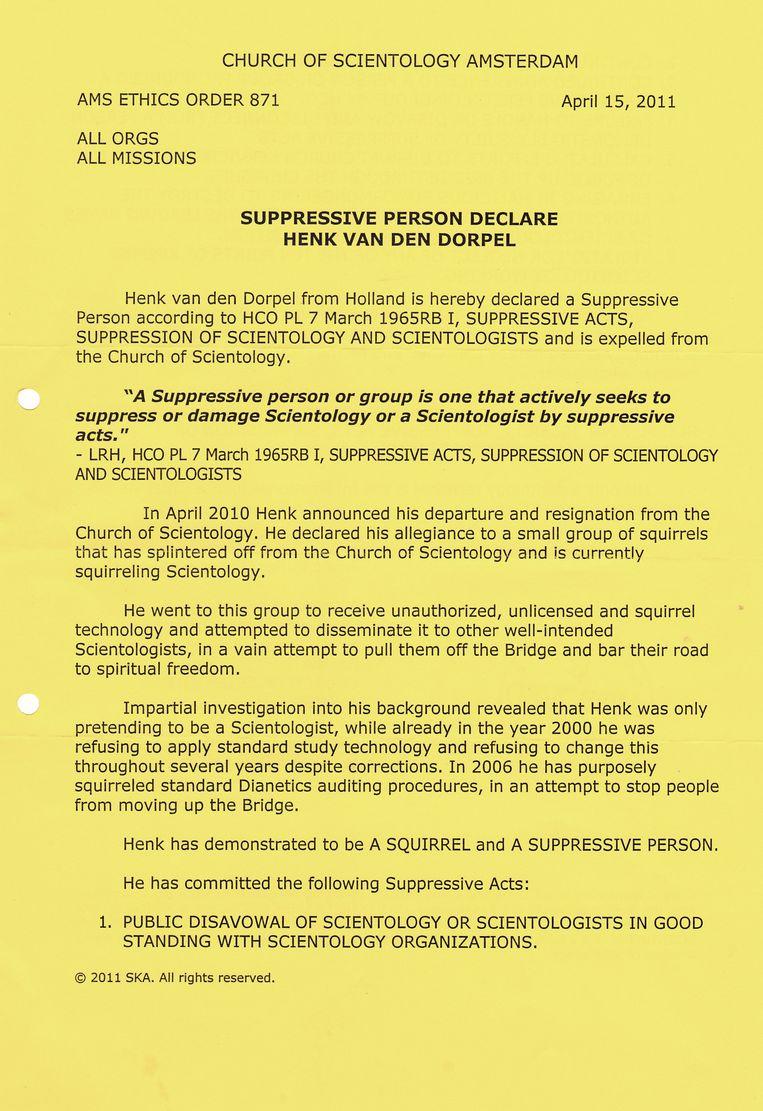 15 april 2011: de scientology kerk verklaart Henk van den Dorpel tot 'suppressief persoon'. Beeld Trouw
