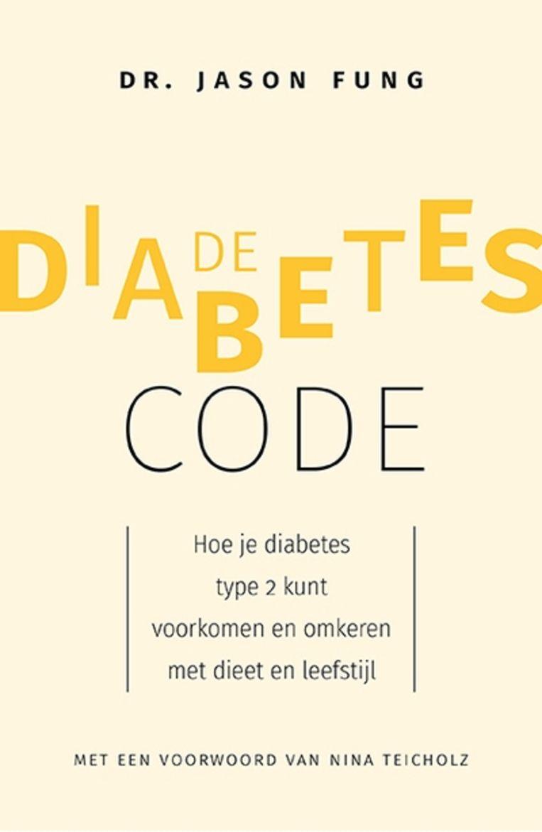 null Beeld Jason Fung, 'De diabetescode', Uitgeverij Nieuwezijds