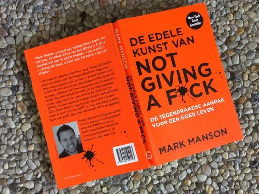 Mark Manson: De edele kunst van not giving a fuck.