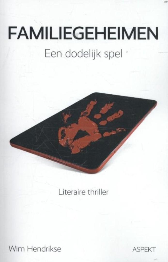 De cover van Familiegeheimen, door Wim Hendrikse