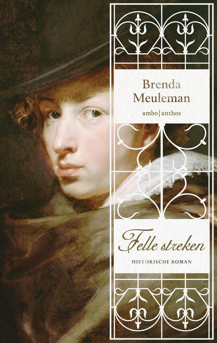 Meulemans nieuwe roman 'Felle streken' met op het omslag een zelfportret van Antonie van Dyck.