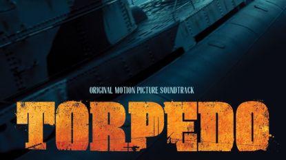 Morgen in de winkel, nu al bij ons: beluister hier de spectaculaire soundtrack van 'Torpedo'