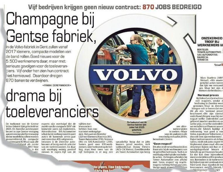 In de krant van 22 maart 2016 stond te lezen dat door het produceren van kleinere, compactere modellen vijf toeleveranciers hun contract verliezen.