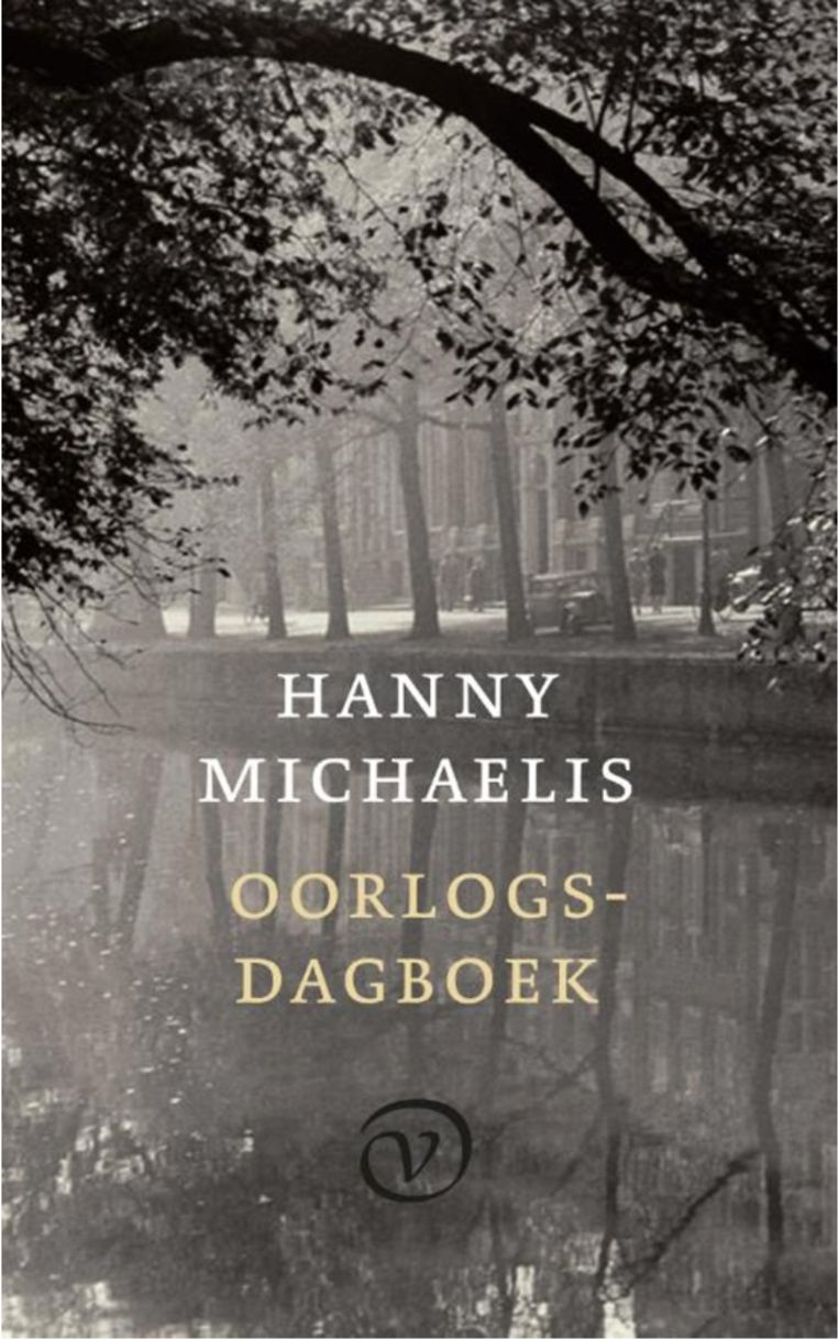 Hanny Michaelis:Oorlogsdagboek1940-1945  Van Oorschot,€ 24,99 Beeld rv